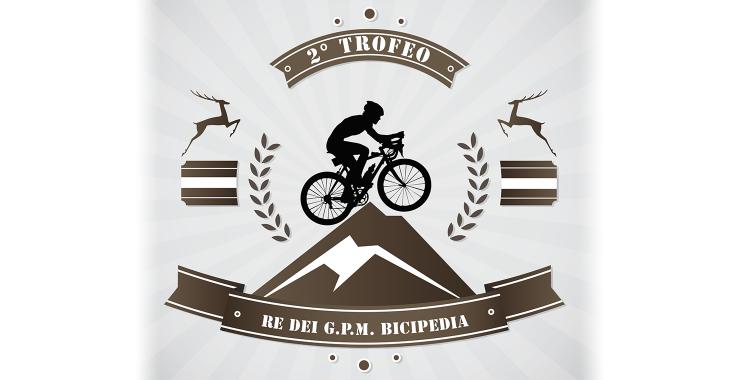 2° Trofeo - Re dei GPM di Bicipedia